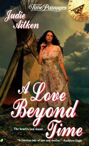 A Love Beyond Time (Time Passages)
