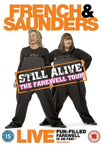 French and Saunders - Still Alive [DVD]
