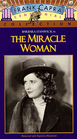 The Miracle Woman (Restored) [VHS]