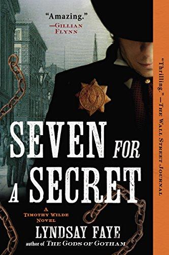 Seven for a Secret (A Timothy Wilde Novel Book 2)