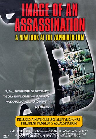 Image of an Assassination: A New Look at the Zapruder Film (Full Screen)