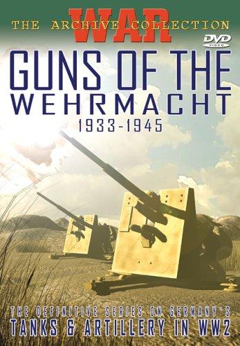 Guns of the Wehrmacht 1933-1945