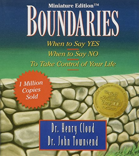Boundaries: When to Say Yes, When to Say No-To Take Control of Your Life (Inspirio/Zondervan Miniature Editions)