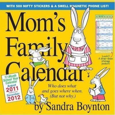 Mom's Family Calendar by Sandra Boynton calendar 2012