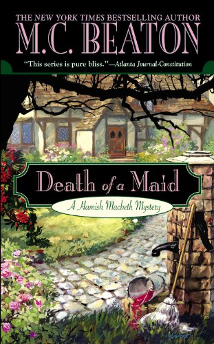 Death of a Maid (Hamish Macbeth Mysteries, No. 23)