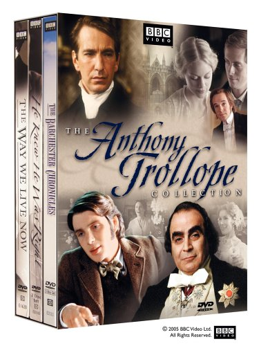 The Anthony Trollope Collection (The Barchester Chronicles / He Knew He Was Right / The Way We Live Now)