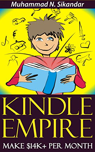 Kindle Publishing To Make $14K+ Per Month & Build Your Own Kindle Empire Without Having To Write One SINGLE Word