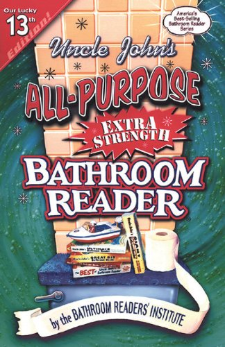 Uncle Johns All Purpose Extra Strength Bath Reader (Bathroom Readers)