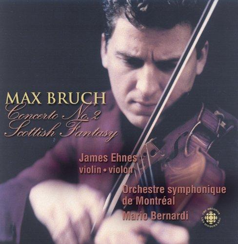 Bruch: Violin Concerto No. 2 / Scottish Fantasy