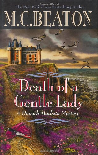 Death of a Gentle Lady (Hamish Macbeth Mysteries, No. 24)