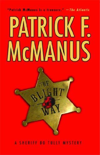 The Blight Way: A Sheriff Bo Tully Mystery (Sheriff Bo Tully Mysteries)