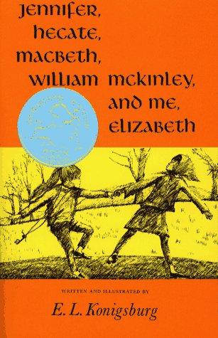 Jennifer, Hecate, Macbeth, William McKinley, And Me, Elizabeth (Newbery Honor Book)