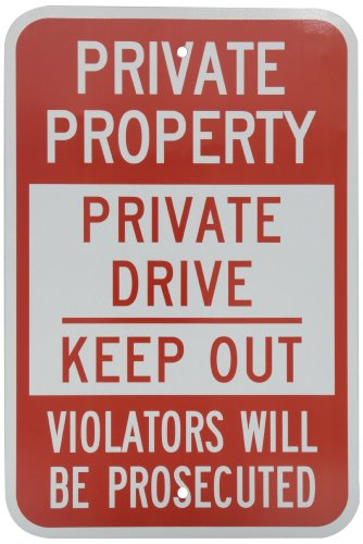 SmartSign 3M Engineer Grade Reflective Sign, Legend Private Property - Private Drive Keep Out, 18 high x 12 wide, Red on White