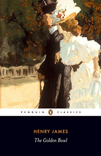 The Golden Bowl (Penguin Classics)