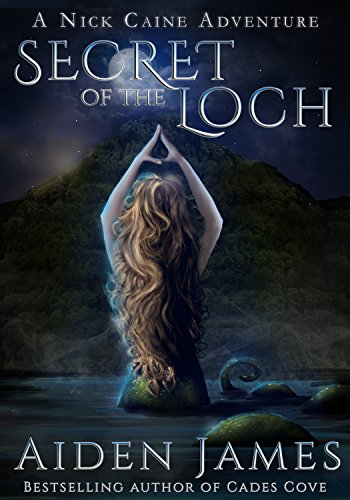 Secret of the Loch (Nick Caine Book 5)