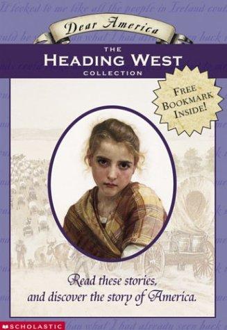 Heading West (Dear America Boxset)