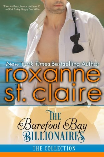 The Barefoot Billionaires: A Barefoot Bay Collection