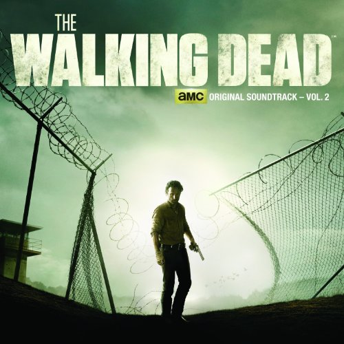 The Walking Dead - AMC Original Soundtrack, Vol. 2
