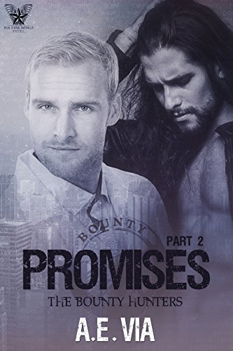 Promises Part 2 (Bounty Hunters)