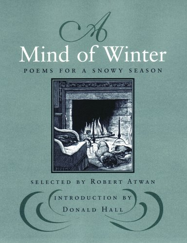 A Mind of Winter: Poems for a Snowy Season