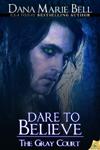 Dare to Believe (The Gray Court Book 1)
