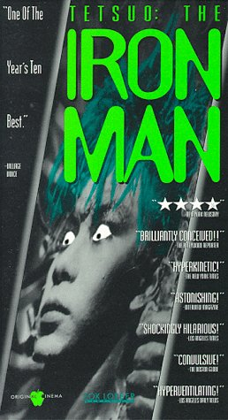Tetsuo: The Iron Man [VHS]
