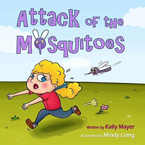 (Children's Book): Attack of the Mosquitoes! Funny Rhyming Picture Book for Beginner Readers (Ages 2-8) (Funny Picture Books for Early Readers 3)