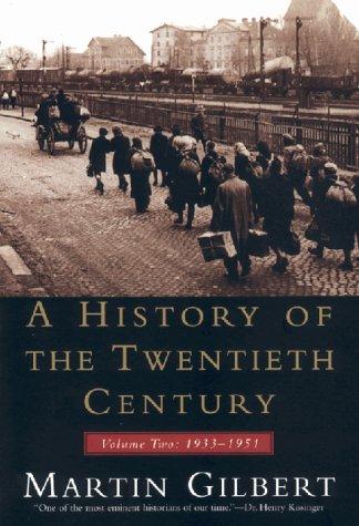 A History of the Twentieth Century: Volume 2, 1933-1951