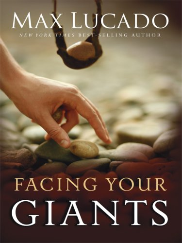 Facing Your Giants: A David and Goliath Story for Everyday People (Christain Large Print Softcover)