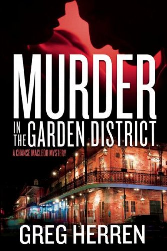 Murder in the Garden District: A Chanse Macleod Mystery