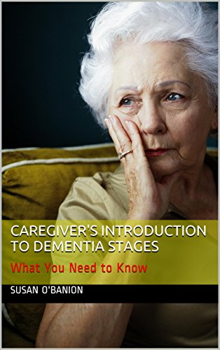 Caregiver's Introduction to Dementia Stages: What You Need to Know
