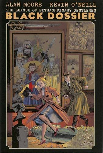 The League of Extraordinary Gentleman: The Black Dossier. Alan Moore & Kevin O'Neill