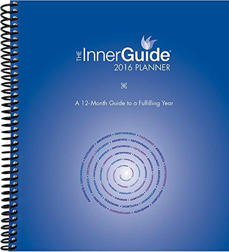 InnerGuide 2016 Planner, Jan-Dec Calendar with Journal, Goal & Life Coach Planner
