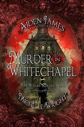 Murder in Whitechapel (Judas Reflections Book 1)