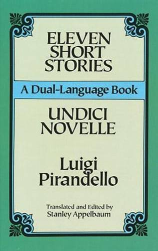 Eleven Short Stories/Undici Novelle (A Dual-Language Book) (English and Italian Edition)