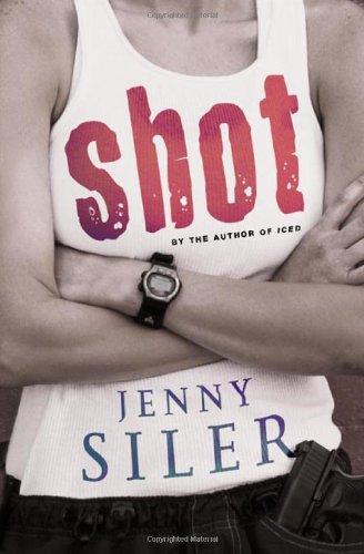 Shot: A Novel