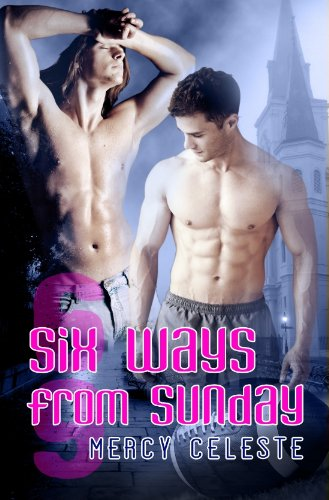 Six Ways from Sunday (Southern Scrimmage Book 1)