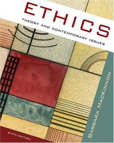 Ethics- Theory & Contemporary Issues 6th EDITION