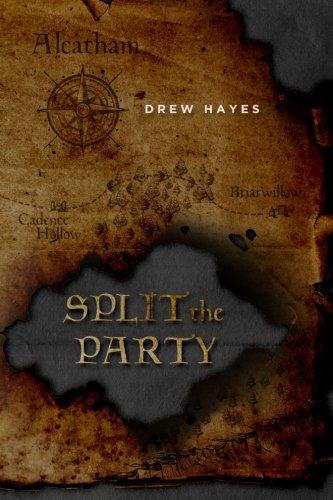 Split the Party (Spells, Swords, & Stealth) (Volume 2)