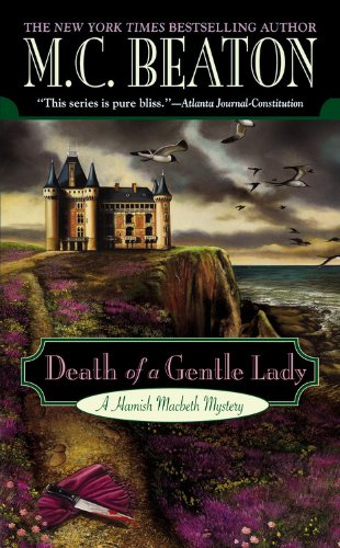 Death of a Gentle Lady (Hamish Macbeth Mysteries, No. 24)