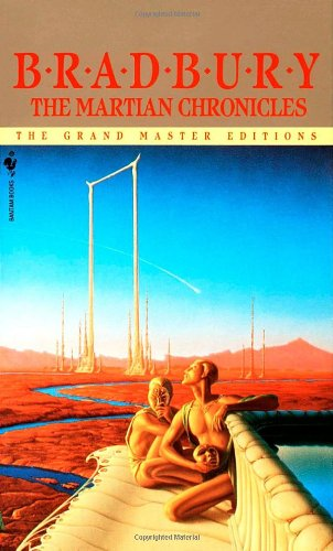 The Martian Chronicles (The Grand Master Editions)