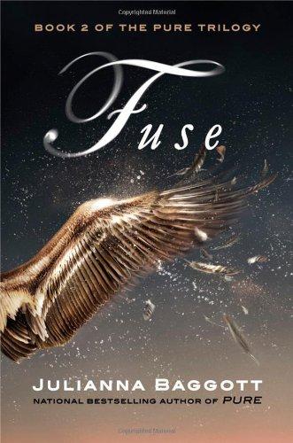 Fuse (Pure Trilogy)