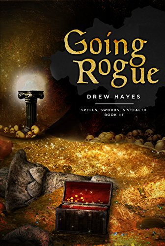 Going Rogue (Spells, Swords, & Stealth Book 3)