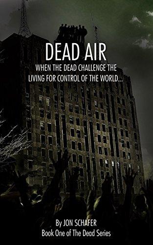 Dead Air: Book One of The Dead Series