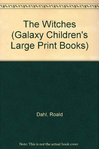 The Witches (Galaxy Children's Large Print Books)
