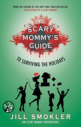 Scary Mommy's Guide to Surviving the Holidays