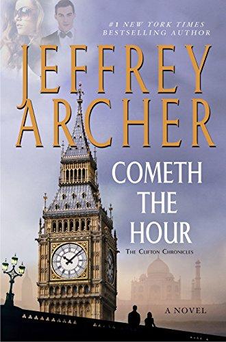 Cometh the Hour: A Novel (Clifton Chronicles)