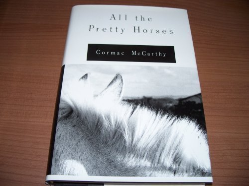 All The Pretty Horses - Volume One, The Border Trilogy