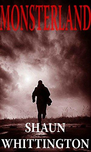 Monsterland (An Apocalyptic Horror)
