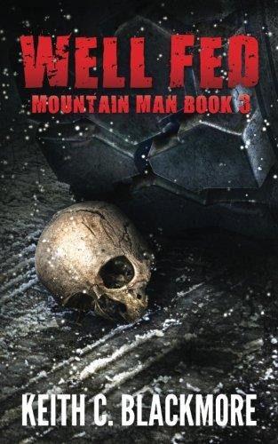 Well Fed (Mountain Man Book 3) (Volume 3)